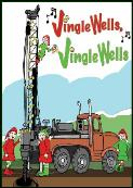 Jingle wells well drilling holiday greeting card
