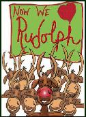 Now they love rudolph holiday greeting card
