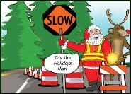 Slow down for the holidays traffic safety