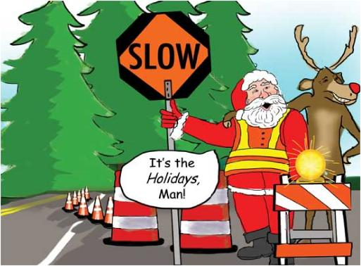 Slow Down for the Holidays Traffic SafetyStriping Christmas Holiday Greeting card