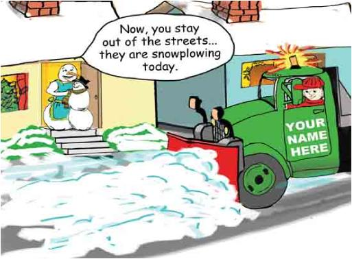 Snowplow Stay Out of Streets Christmas Card