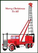Well rig truck holiday greeting card